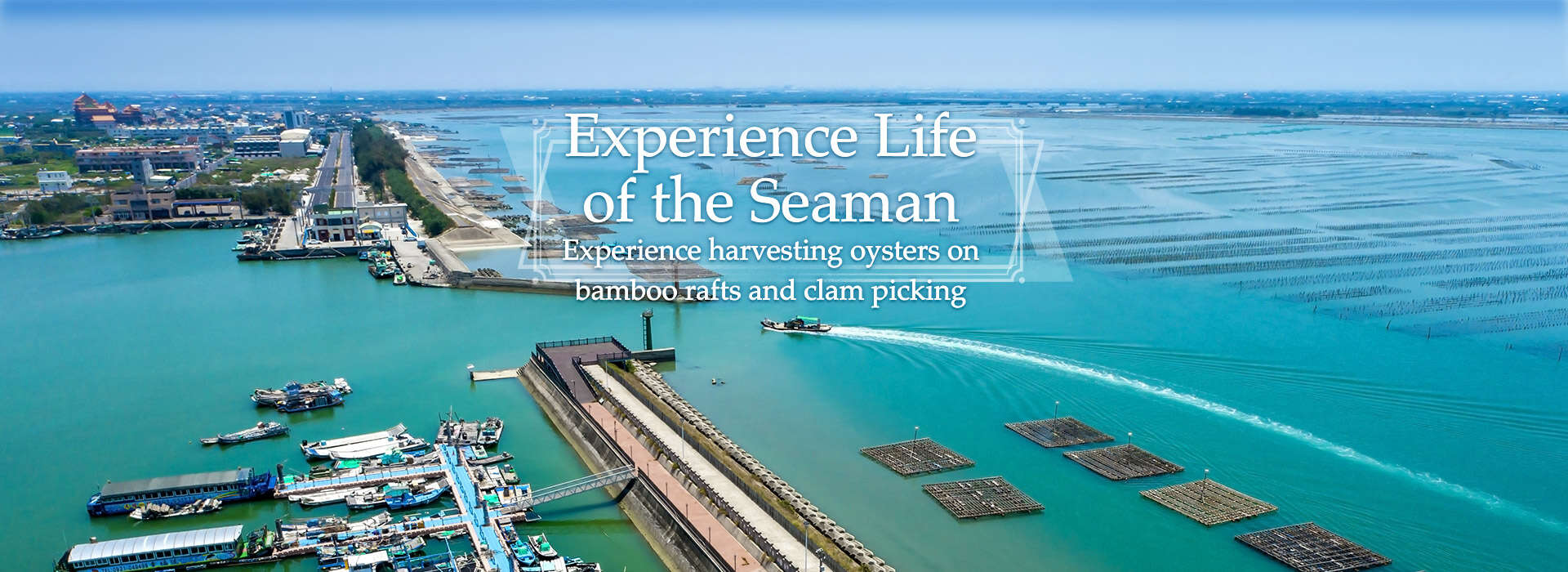 Experience Life of the Seaman